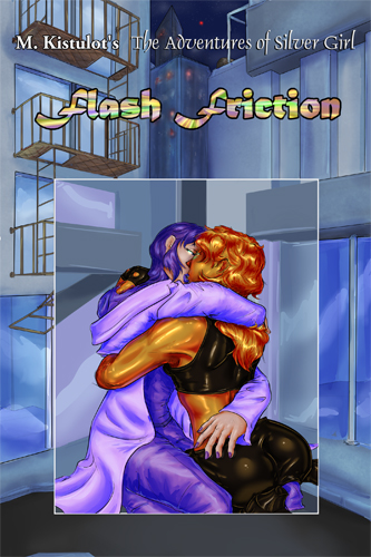 Flash Friction, volume 1 of To Patrol and Control, available now!