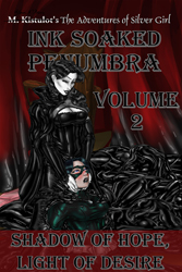 Ink Soaked Penumbra Volume 2: Shadow of Hope, Light of Desire cover featuring Quillspawn with her hands on Patina's ears. The whites of Patina's eyes are turning black, and black is crawling up the red curtains in the background.