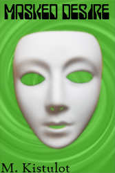 A white mask over a swirling green spiral, cover for Masked Desire