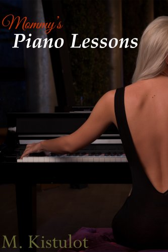 Mommy's Piano Lessons