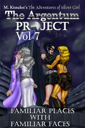 The Argentum Project Volume 7: Familiar Places with Familiar Faces